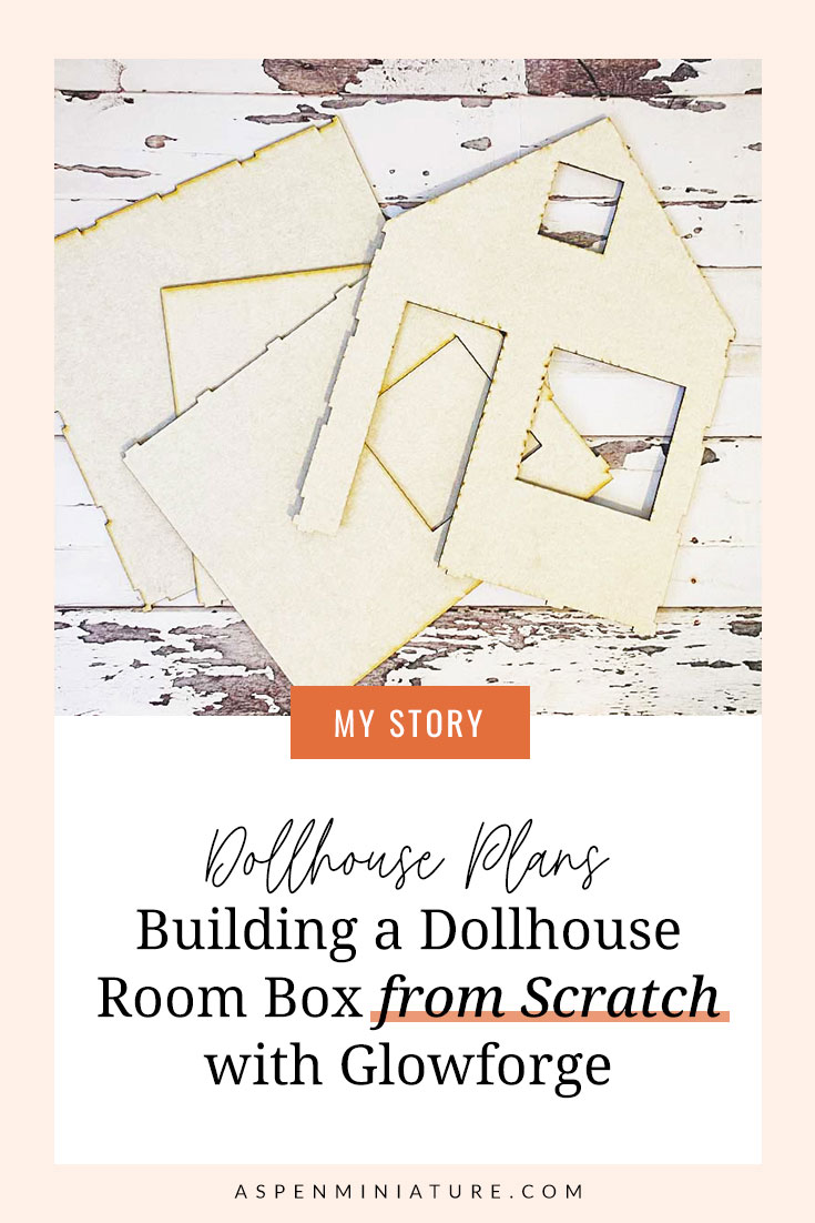 Building a Dollhouse Room Box from Scratch with Glowforge