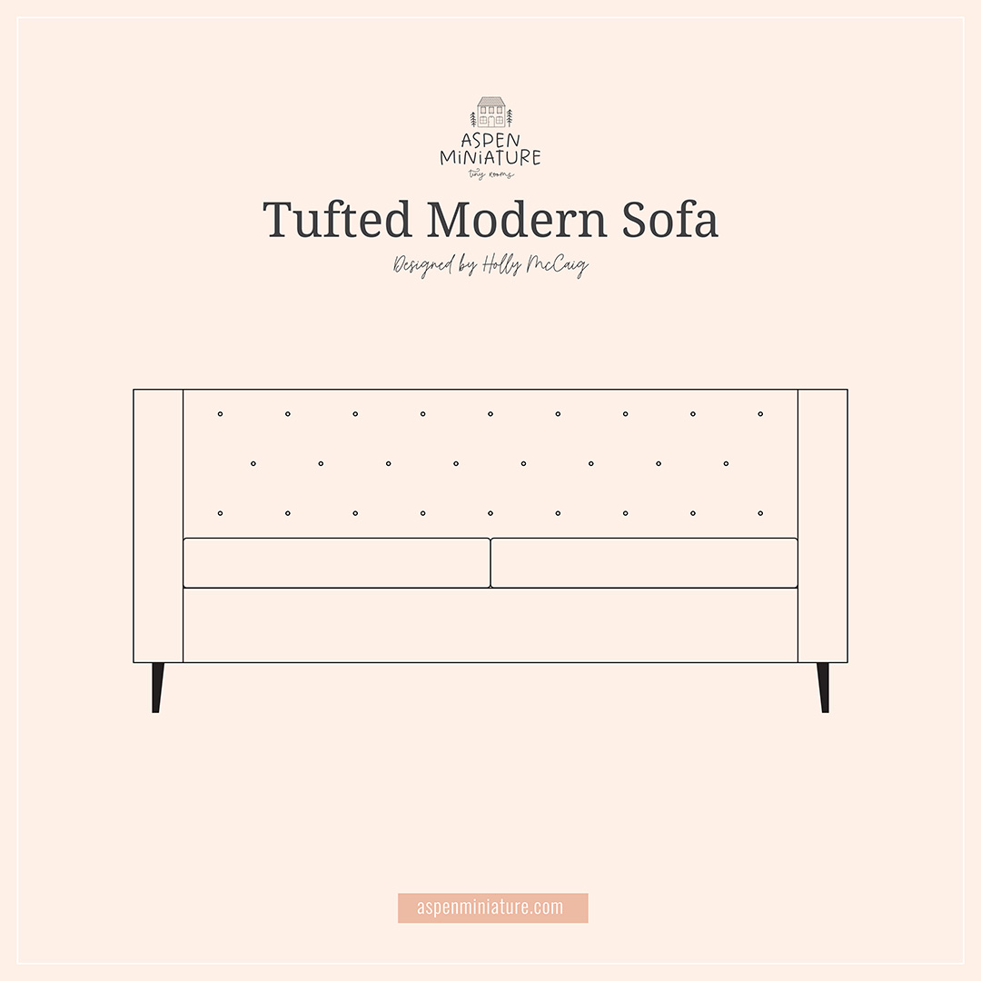 Yes, I will explain how to build a miniature tufted sofa, but this isn't really a tutorial